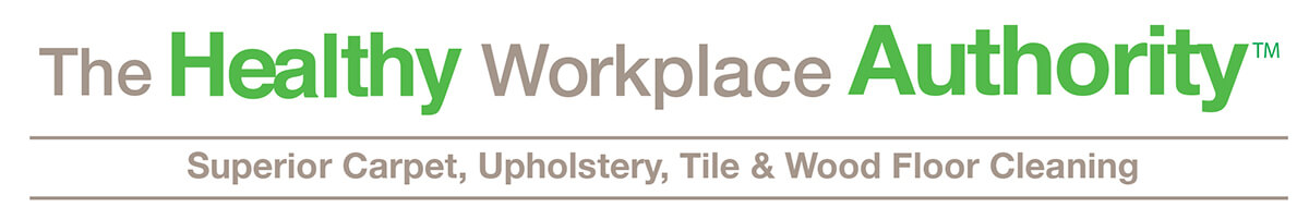 The Healthy Workplace Authority - Superior Carpet, Upholstery, Tile & Wood Floor Cleaning